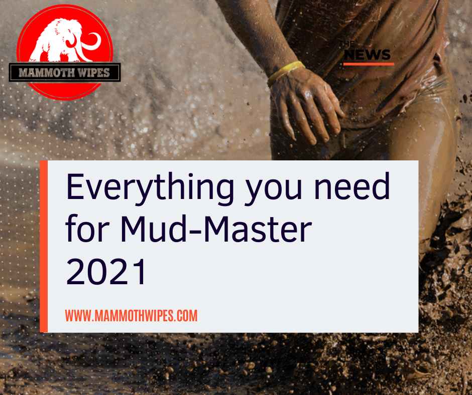 Everything you need for Mud Master 2021